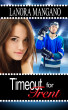 Timeout for Trent by Lanora1965
