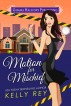 Motion for Mischief by Kelly Rey