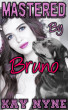 Mastered By Bruno by Kay Nyne