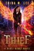 Thief (Rebel Heart Book 5) by Trina M. Lee
