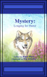 Mystery: Longing For Home by Elynn Price