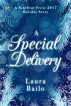 A Special Delivery by Laura Bailo