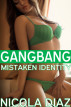 Mistaken Identity Gangbang by Nicola Diaz