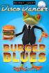 Secret Agent Disco Dancer: Burger Blues by Scott Gordon