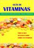 Guìa de Vitaminas by Ola R Hegge