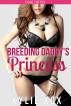 Breeding Daddy's Princess by Kylie Kox