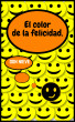 El color de la felicidad. by Don Nieve