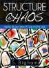 Structure & Chaos : Aperçu de mon âme / A Look into My Soul by Steven Bigham