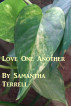Love One Another by Samantha Terrell