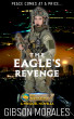 The Eagle's Revenge by Gibson Morales