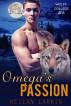 Omega's Passion (Wolff College Omegas Book #4) by kellanlarkin