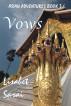 Vows: Asian Adventures Book 3 by Lisabet Sarai