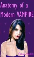 Frank Arcilesi - Anatomy of a Modern Vampire