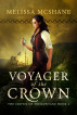 Voyager of the Crown by Melissa McShane