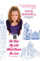 Katie MacAlister - The Year My Life Went Down the Loo