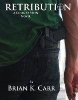Brian K. Carr - Retribution
