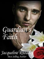 Jacqueline Rhoades - Guardian's Faith #4