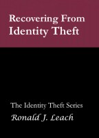 Ronald J. Leach - Recovering From Identity Theft