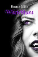 Emma Mills - WitchHunt