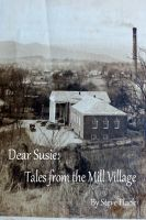 Cover for 'Dear Susie: Tales from the Mill Village'