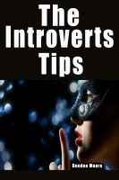 The Introverts Tips