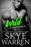 Skye Warren - Wild