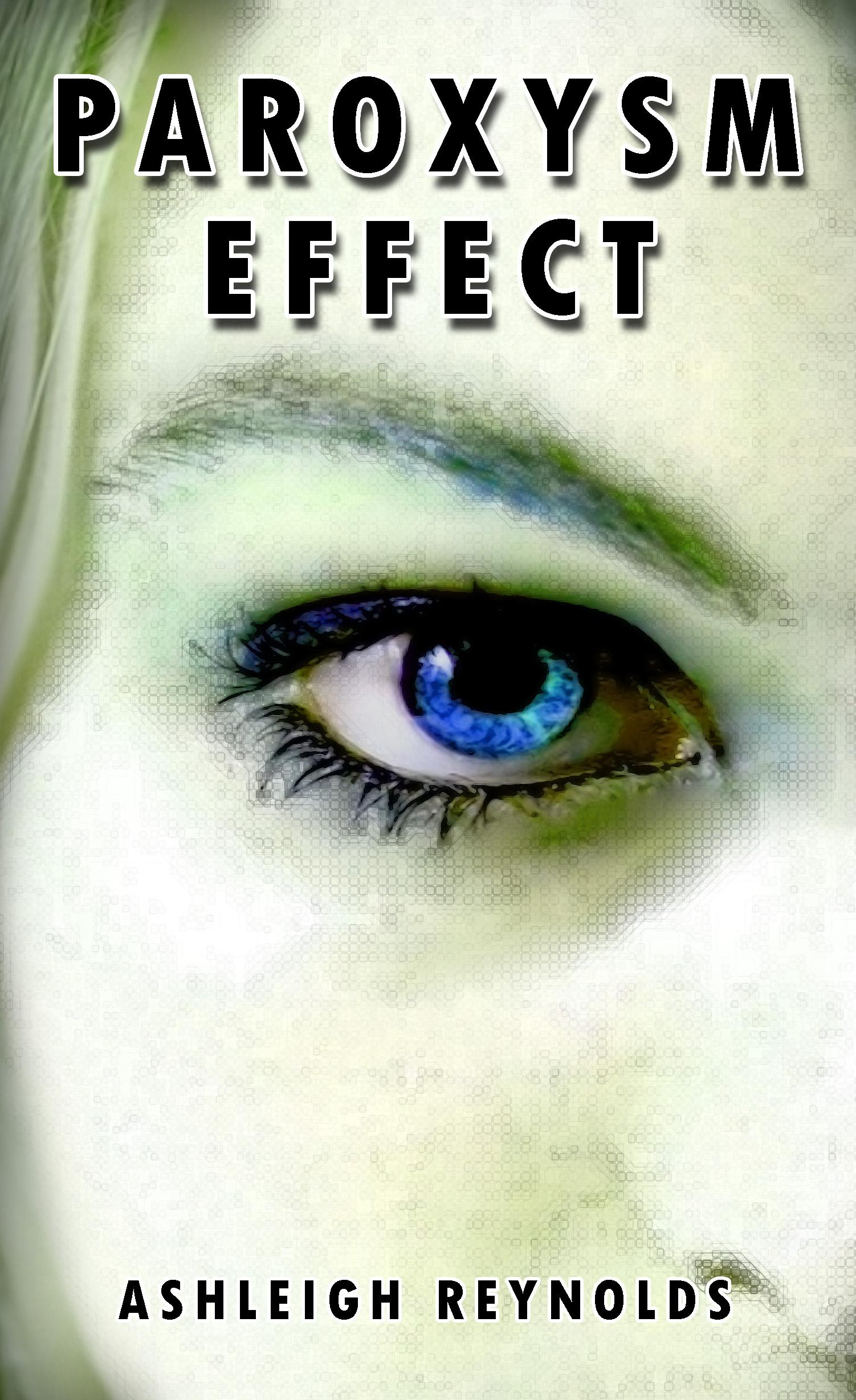 Paroxysm Effect By Ashleigh Reynolds