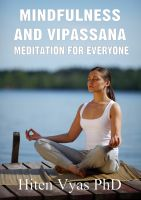 Hiten Vyas - Mindfulness and Vipassana - Meditation for Everyone