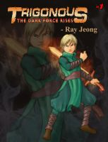 Ray Jeong - Trigonous #1: The Dark Force Rises