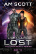 Lightwave: Lost by AM Scott