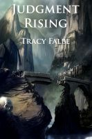 Tracy Falbe - Judgment Rising: The Rys Chronicles Book III