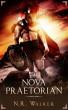 Nova Praetorian by N.R. Walker