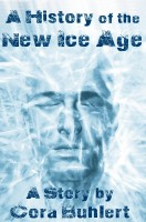 Cora Buhlert - A History of the New Ice Age