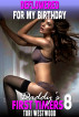 Deflowered for My Birthday : Daddy's First Timers 8 by Tori Westwood