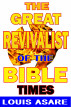The Great Revivalist Of The Bible Times by Louis Asare