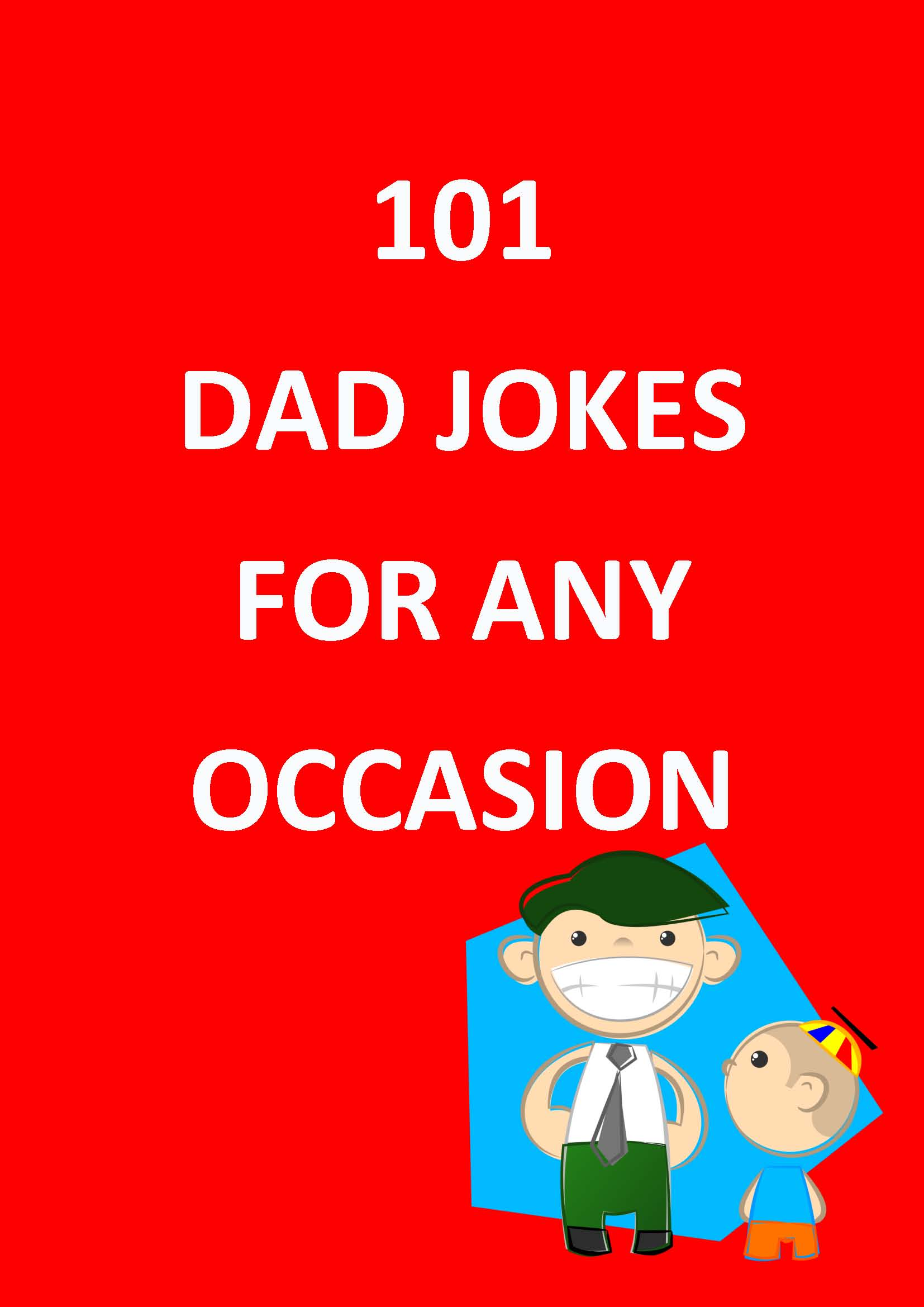 101 Dad Jokes for Any Occasion, an Ebook by Christopher Idzikowski