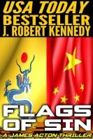 J. Robert Kennedy - Flags of Sin (A James Acton Thriller, Book #5)