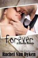 Rachel Van Dyken - Forever: A Seaside Novella