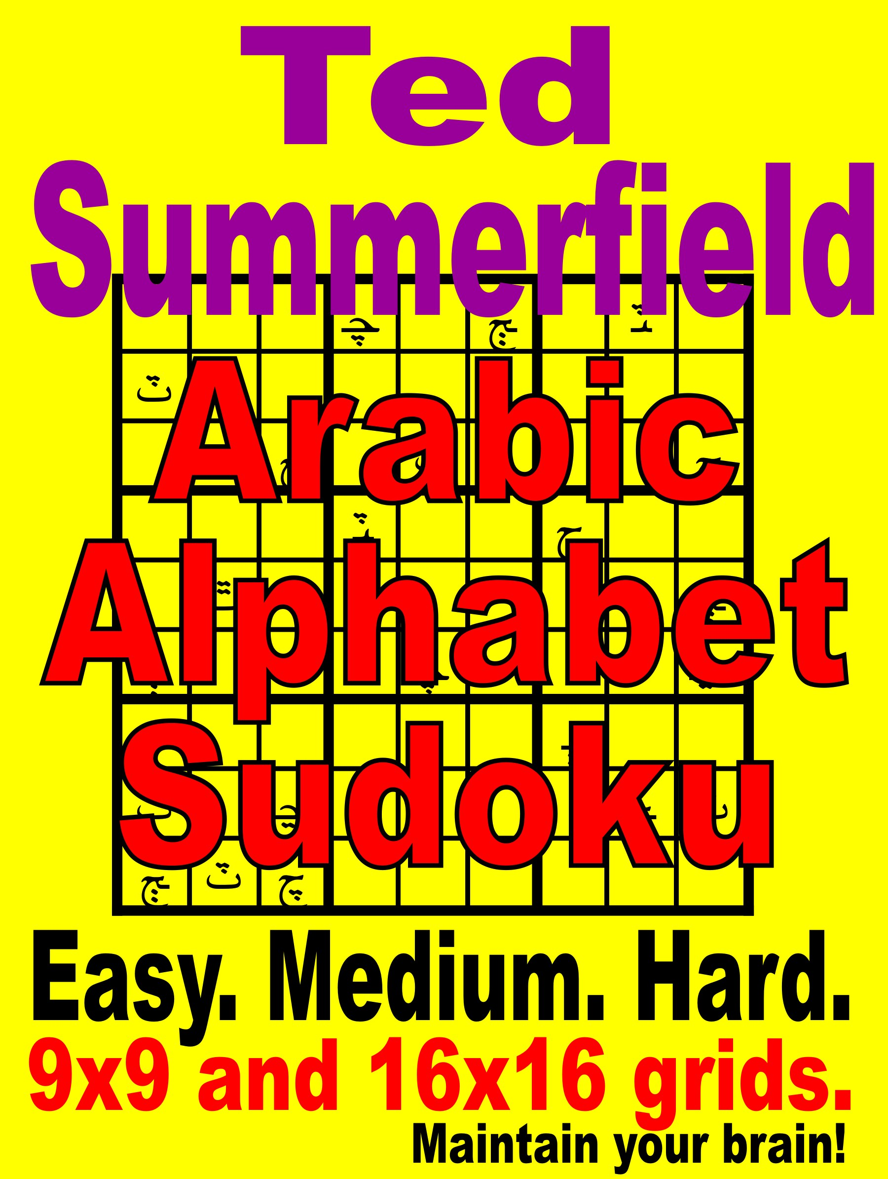 Arabic Alphabet Sudoku Puzzles, an Ebook by Ted Summerfield