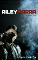 Geonn Cannon - Riley Parra Season One