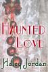 Haunted Love by Haley Jordan