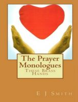 Cover for 'The Prayer Monologues: These Brass Hands'