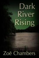Zoë Chambers - Dark River Rising