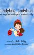 Ladybug, Ladybug by Nancy Fraser