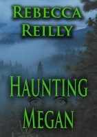 Rebecca Reilly - Haunting Megan