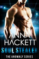 Anna Hackett - Soul Stealer (Anomaly Series #3)