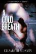 A Cold Breath by Elizabeth Monvey