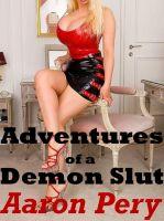 Aaron Pery - Adventures of a Demon Slut