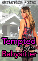Christian Quinn - Tempted By The Babysitter