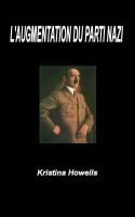 Kristina Howells - L'Augmentation du parti Nazi